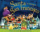 Santa Is Coming to San Francisco by Steve Smallman (Hardback, 2012)