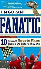 Fanatic: Ten Things All Sports Fans Should Do Before They Die-ExLibrary