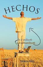 Hechos : De lo Ordinario a lo Extraordinario by Suleica Pozo (2013, Paperback)