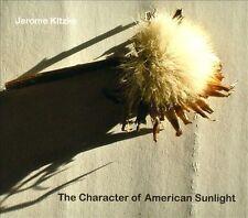 Kitzke: Character Of American Sunlight, New Music