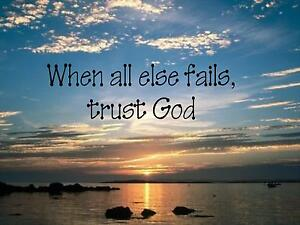 Wall Sticker When All Else Fails Trust God Quote Vinyl Decal Sp 60