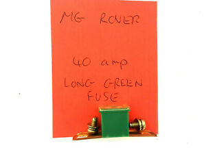 Details about MG Rover 40 amp green link fuse long - Main Fuse Box