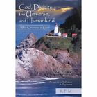 God Divinity The Universe and Humankind 9781450238984 Paperback