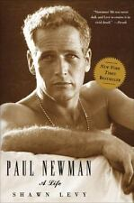 Paul Newman : A Life by Shawn Levy (2010, Paperback)