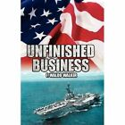 Unfinished Business by F Waldo Walker (Hardback, 2007)