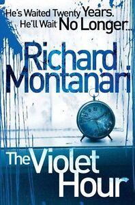Richard-Montanari-The-Violet-Heures-B-Format-Tout-Neuf-Envoi-GB