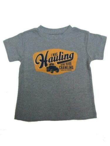 """Gray Infant Toddler /""""I was hauling before you were crawling/"""" T-Shirt -F53003086"""