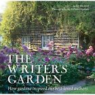 The Writer's Garden: How Gardens Inspired Our Best-Loved Authors by Jackie Bennett (Paperback, 2016)