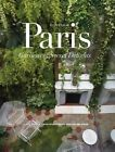 In and Out of Paris: Gardens of Secret Delights by Marion Brenner, Zahid Sardar (Hardback, 2014)