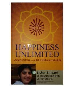 Happiness Unlimited: Awakening With Brahma kumaris English