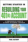 Getting Started in Rebuilding Your 401(k) Account by Paul Katzeff (Paperback, 2010)