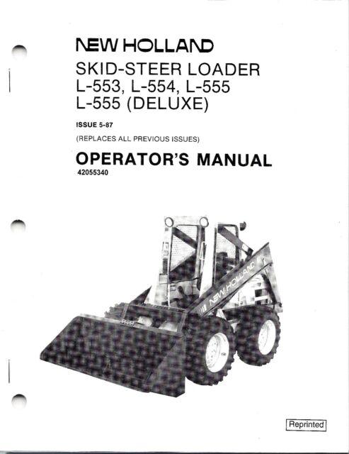 Holland L553 L554 L555 Skid Loader Operator S Manual 42055340 For Sale Online Ebay