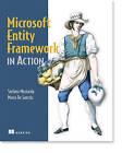 Microsoft Entity Framework in Action by Stefano Mostarda, Marco De Sanctis (Paperback, 2011)