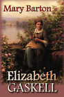 Mary Barton by Elizabeth Cleghorn Gaskell (Paperback, 2008)