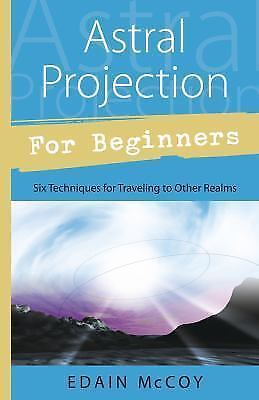 Astral Projection for Beginners (For Beginners (Lle... by McCoy, Edain Paperback