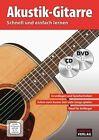 Akustik Gitarrenschule + CD + DVD (2011, Geheftet)