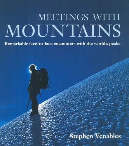 1 of 1 - Meetings with Mountains: Remarkable Face-to-face Encounters with the World's P,