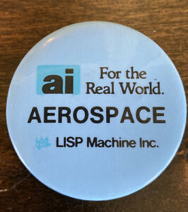 Vintage LISP Machine Artificial Intelligence AI Aerospace Pinback Button Pin Ad