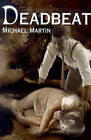Deadbeat by Rt Hon Michael Martin (Paperback / softback, 2000)