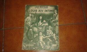 Louis Bertrand Louis XIV Privadas Ed. Flammarion Hier Et Aujourd'Hui 1933