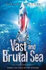 The Vast and Brutal Sea: A Vicious Deep Novel by Zoraida Cordova, Zoraida Caordova (Paperback / softback, 2015)