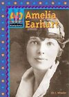 Amelia Earhart by Jill C Wheeler (Hardback, 2002)