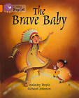 Collins Big Cat: The Brave Baby Workbook by HarperCollins Publishers (Paperback, 2012)