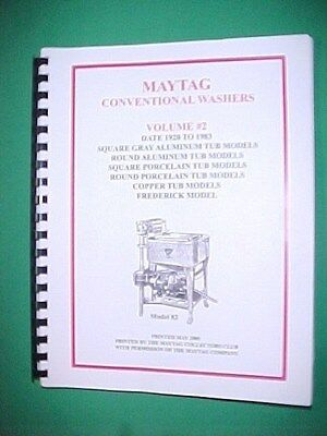 Maytag Conventional Washer Book Volume 2 Hit Miss Gas Engine Upright Rural Life