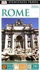 DK Eyewitness Travel Guide: Rome 2016 von DK Publishing (2015, Taschenbuch)