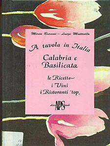A-tavola-in-Italia-Calabria-e-Basilicata-Burani-Mattiello-Nuovo-in-offerta