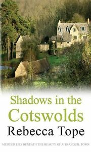 Rebecca-Tope-Shadows-en-The-Cotswolds-Tout-Neuf-Format-A-Envoi-GB