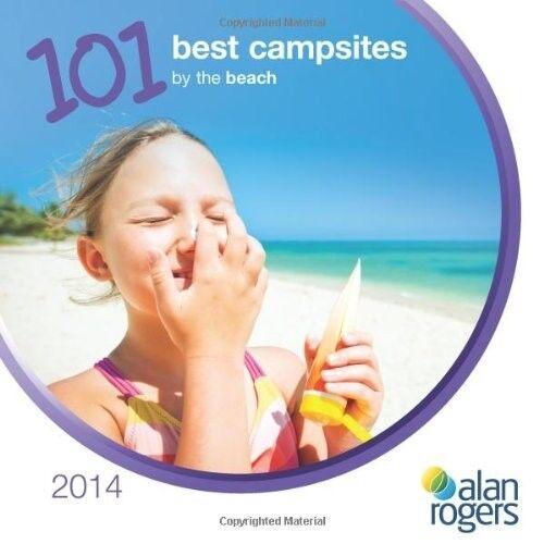 New, 101 Best Campsites by the Beach 2014 (Alan Rogers - 101 Best Campsites), Al