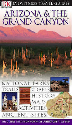 1 of 1 - Very Good, Arizona and the Grand Canyon (DK Eyewitness Travel Guide), , Book