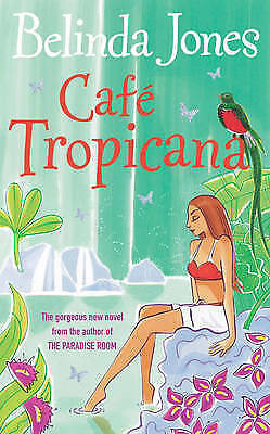 1 of 1 - Cafe Tropicana,Jones, Belinda,New Book mon0000093667