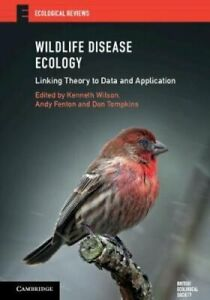 Wildlife-Disease-Ecology-Linking-Theory-to-Data-and-Application-9781316501900