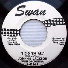 JOHNNIE JACKSON I Dig em all / Where you are 1962 TEEN rocker 45 PROMO e4273