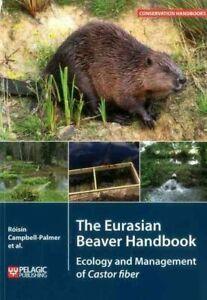 The-Eurasian-Beaver-Handbook-Ecology-and-Management-of-Castor-f-9781784271138