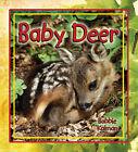 Baby Deer by Bobbie Kalman (Paperback, 2008)