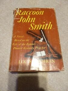 1963-Raccoon-John-Smith-by-Louis-Cochran-1st-Edition-Hardcover-with-Dust-Jacket