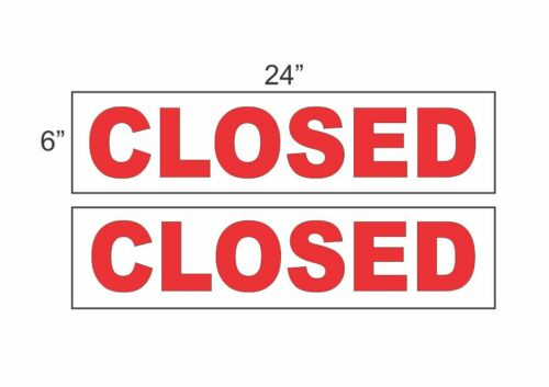 "CLOSED 6/""x24/"" RIDER SIGNS Buy 1 Get 1 FREE 2 Sided Plastic"