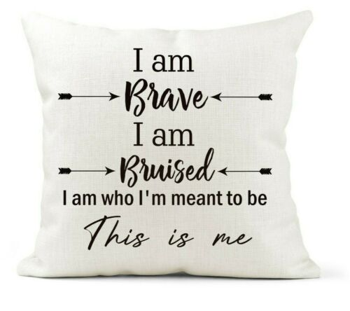 I am Brave The Greatest Showman Inspirational Quote Cushion This is me Gift