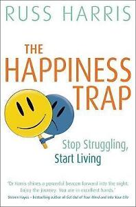 The-Happiness-Trap-Based-on-ACT-A-revolutionary-mindfulness-based-programme-fo