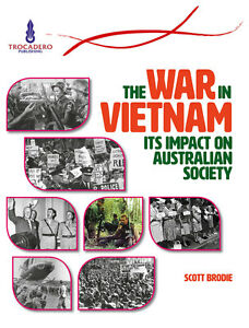 THE-WAR-IN-VIETNAM-ITS-IMPACT-ON-AUSTRALIAN-SOCIETY-BOOK-ISBN-9780864271525-x