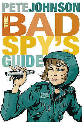The Bad Spy's Guide by Pete Johnson, Good Book (Paperback) Fast & FREE Delivery!