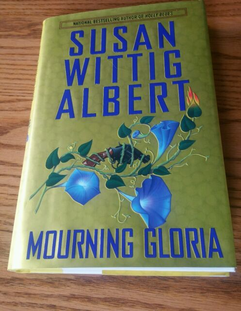 Mourning Gloria (China Bayles)