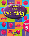 Models for Writing Yr4/P5: Pupil Book by Pearson Education Limited (Paperback, 2000)