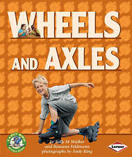 Early Bird Physics: Wheels and Axles,Sally Walker,New Book mon0000038774