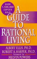 A Guide To Rational Living By Albert Ellis, (paperback), Wilshire Book Co , New, on sale