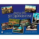 Greetings From St. Augustine by Spencer Donald D. 9780764328022