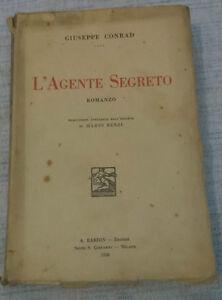 Joseph Conrad - L'AGENTE SEGRETO - 1930 - 1° Ed. Barion